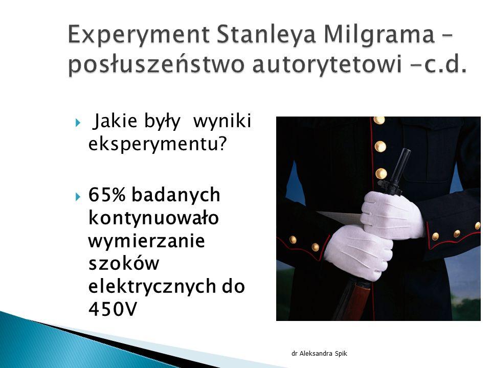Experyment Stanleya Milgrama – posłuszeństwo autorytetowi -c.d.