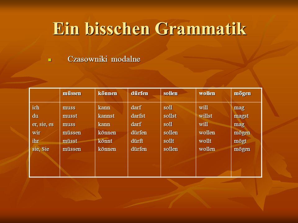 Ein bisschen Grammatik
