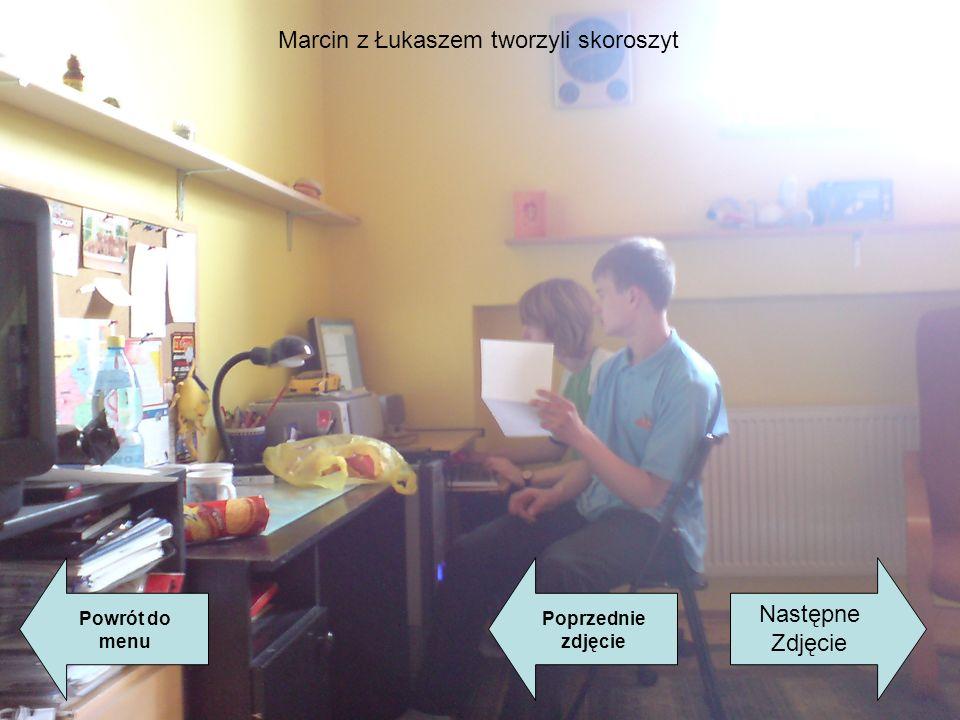 Marcin z Łukaszem tworzyli skoroszyt