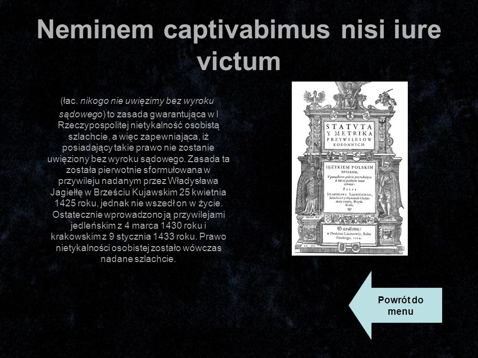 Neminem captivabimus nisi iure victum