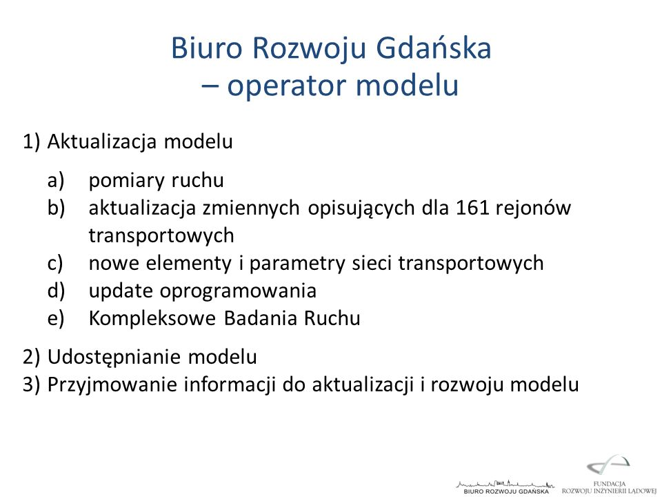 Biuro Rozwoju Gdańska – operator modelu Aktualizacja modelu