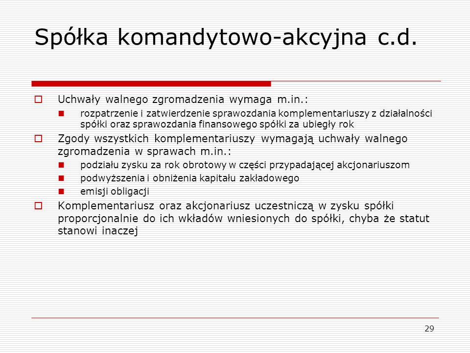 Spółka komandytowo-akcyjna c.d.