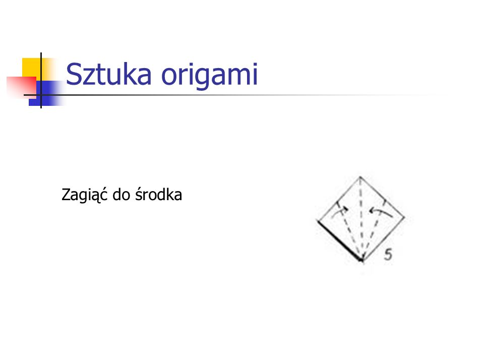 Sztuka origami Zagiąć do środka