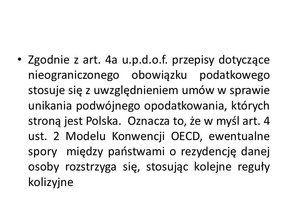 Zgodnie z art. 4a u.p.d.o.f.