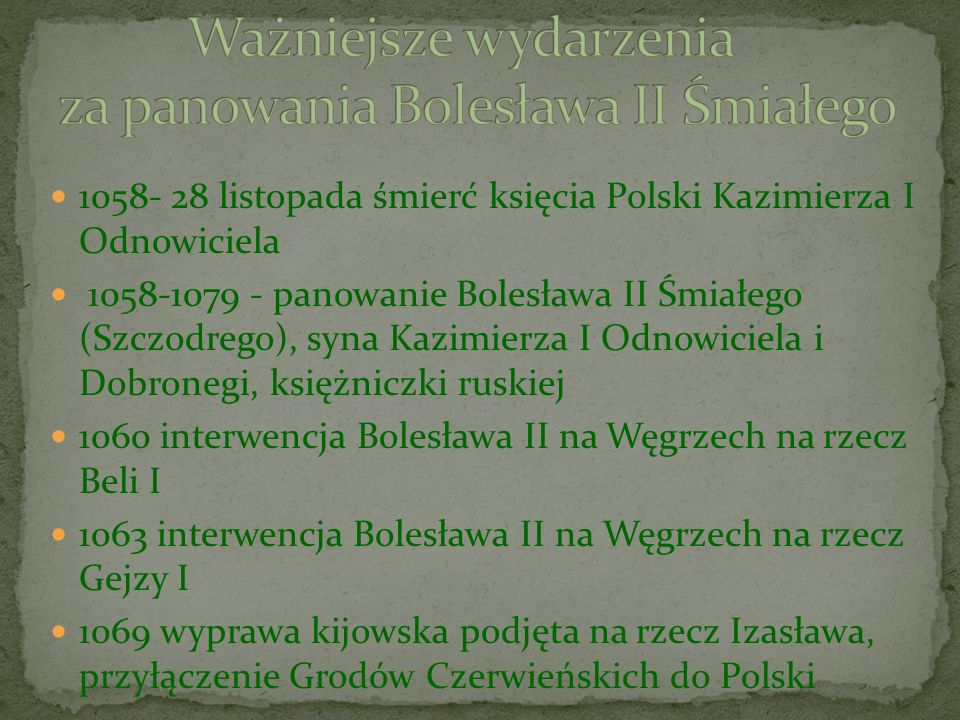 Ważniejsze wydarzenia za panowania Bolesława II Śmiałego