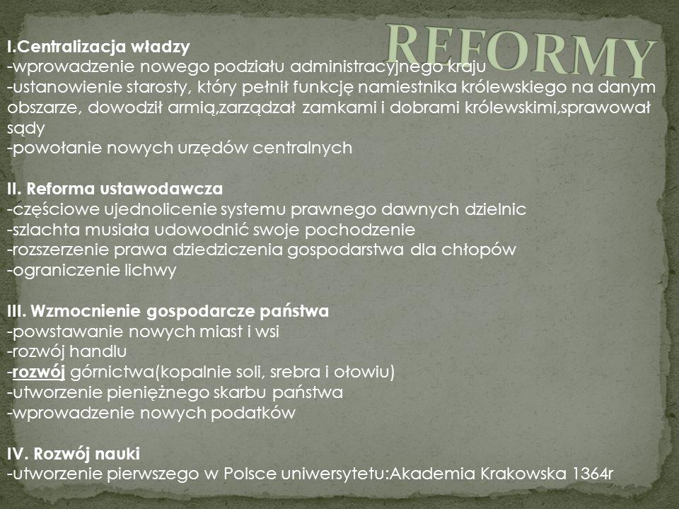 REFORMY I.Centralizacja władzy