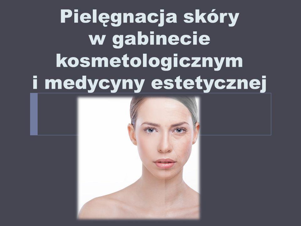 Pielęgnacja skóry w gabinecie kosmetologicznym i medycyny estetycznej