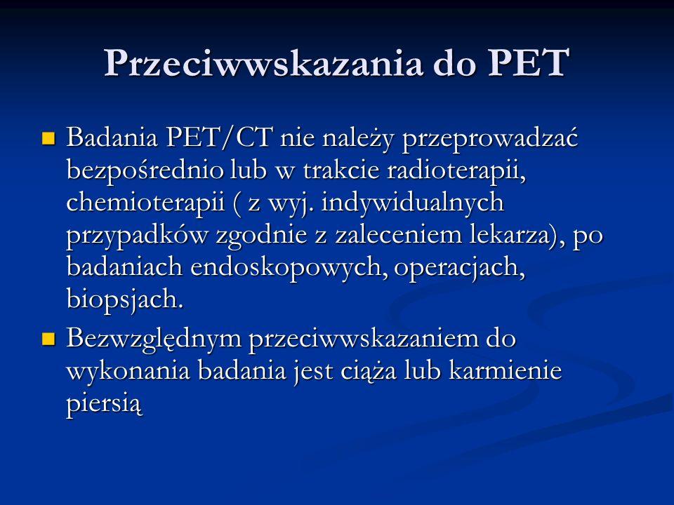 Przeciwwskazania do PET
