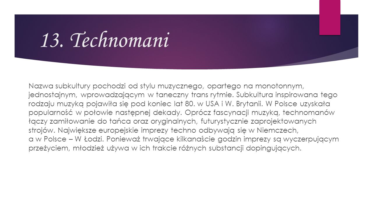 13. Technomani