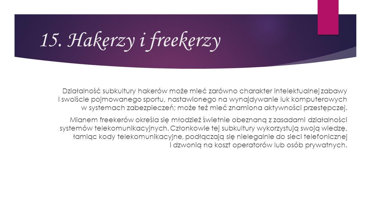 15. Hakerzy i freekerzy