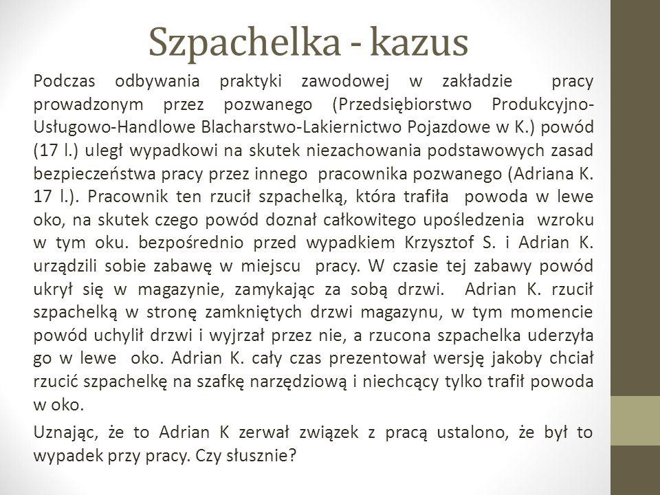 Szpachelka - kazus