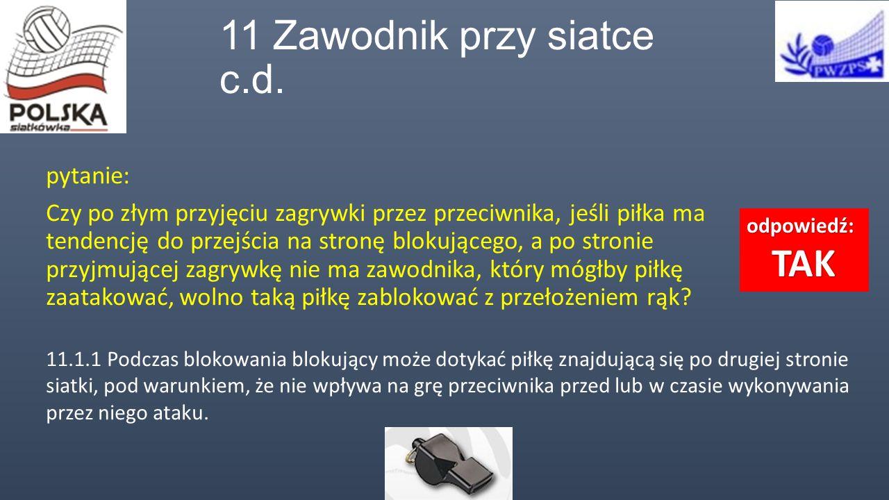 11 Zawodnik przy siatce c.d.