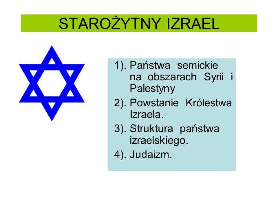 STAROŻYTNY IZRAEL 1). Państwa semickie na obszarach Syrii i Palestyny