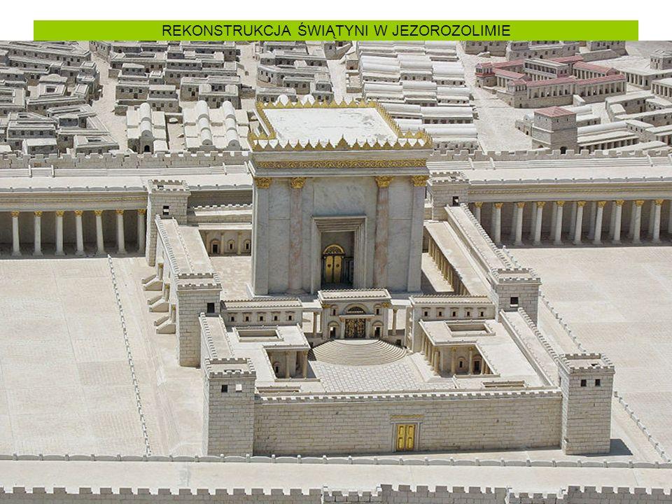 REKONSTRUKCJA ŚWIĄTYNI W JEZOROZOLIMIE