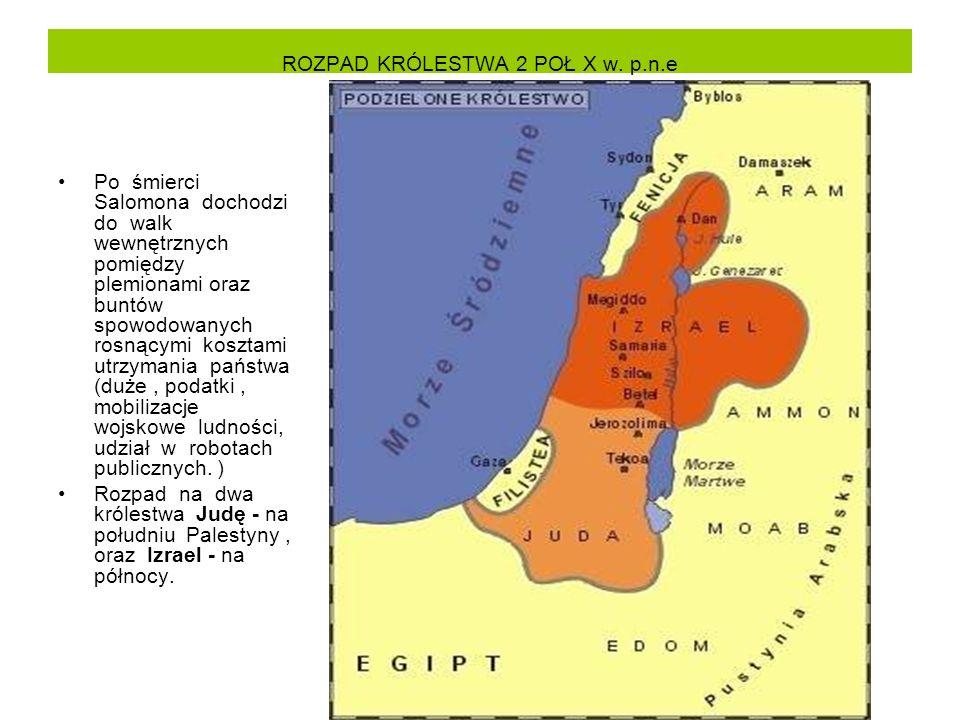ROZPAD KRÓLESTWA 2 POŁ X w. p.n.e