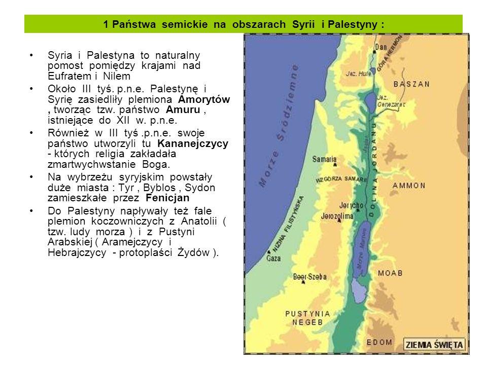 1 Państwa semickie na obszarach Syrii i Palestyny :