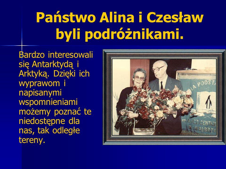 Państwo Alina i Czesław byli podróżnikami.