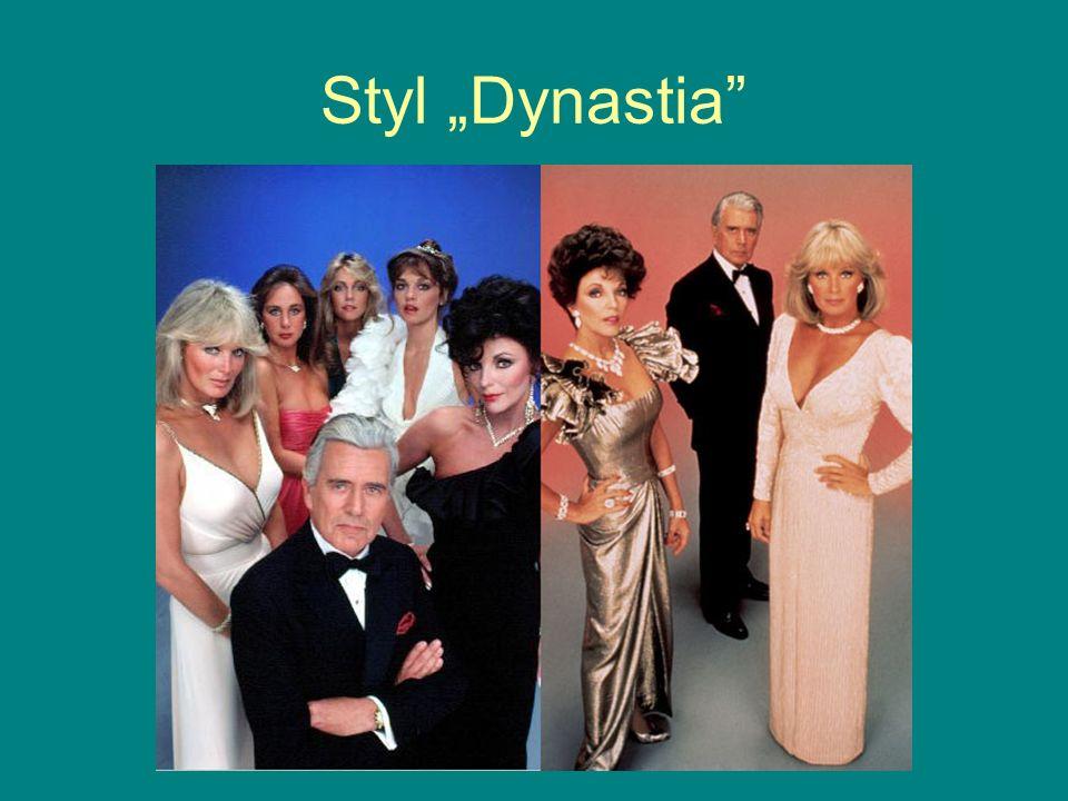"""Styl """"Dynastia"""