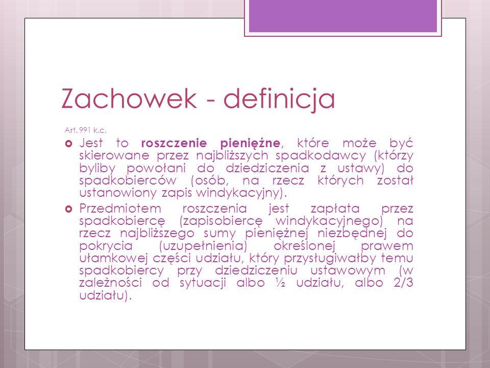Zachowek - definicja Art. 991 k.c.