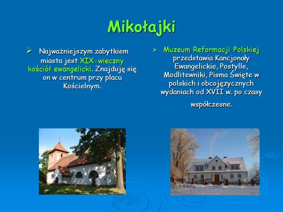 Mikołajki Najważniejszym zabytkiem miasta jest XIX-wieczny kościół ewangelicki. Znajduję się on w centrum przy placu Kościelnym.