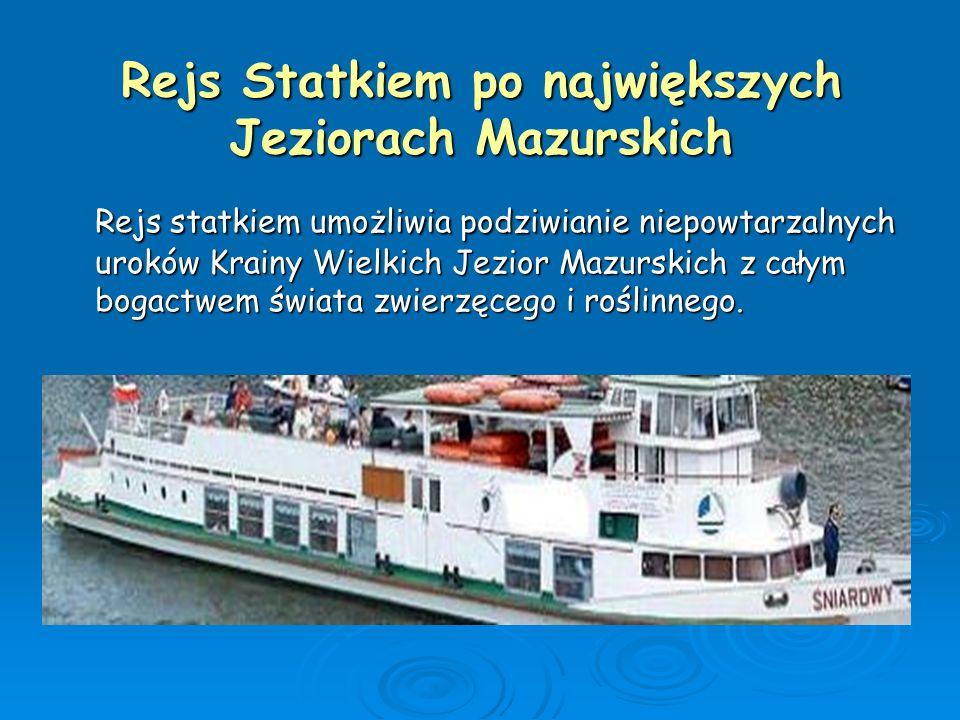 Rejs Statkiem po największych Jeziorach Mazurskich