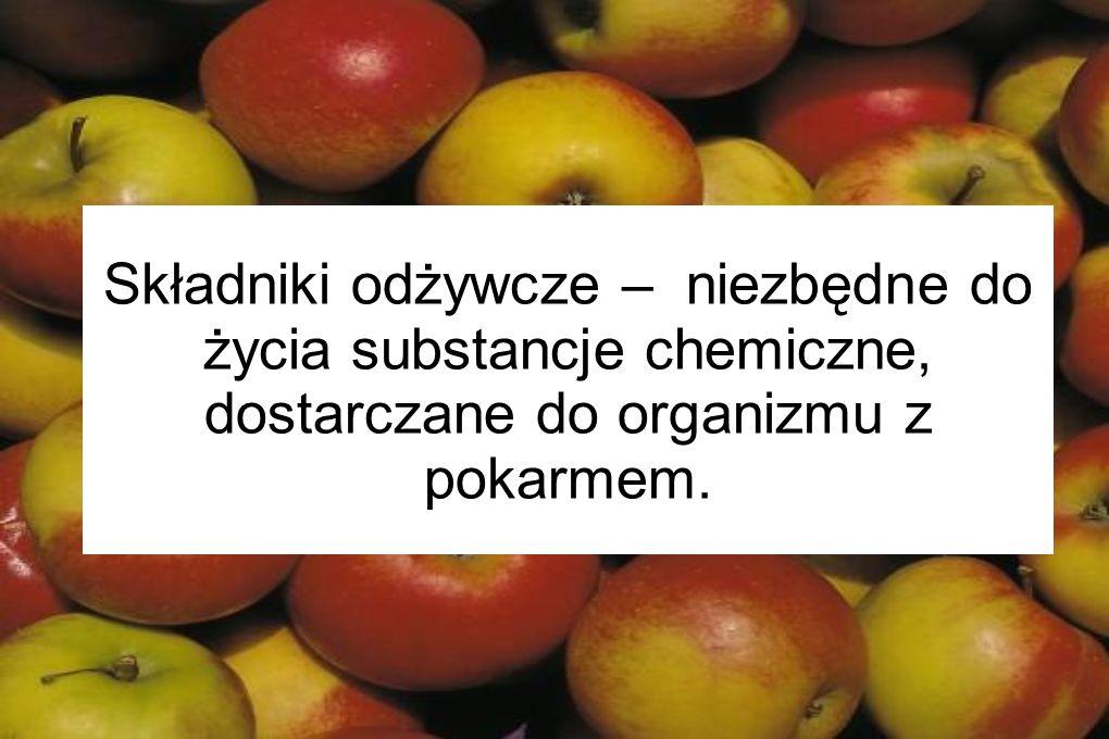 Składniki odżywcze – niezbędne do życia substancje chemiczne, dostarczane do organizmu z pokarmem.
