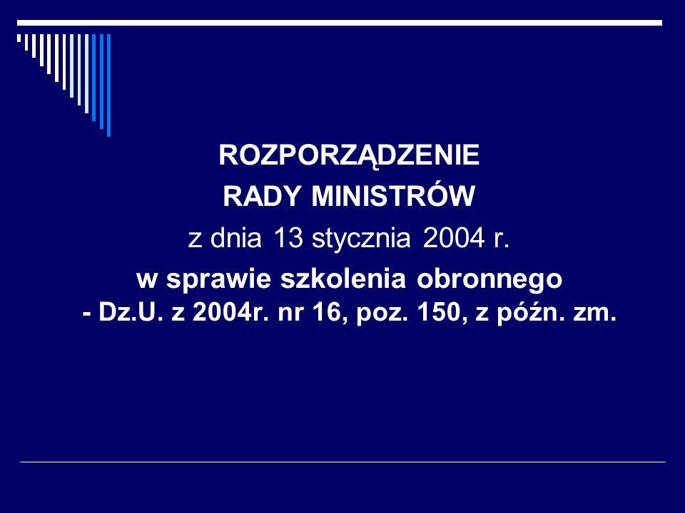 ROZPORZĄDZENIE RADY MINISTRÓW. z dnia 13 stycznia 2004 r.