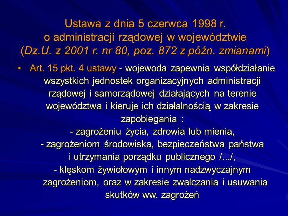 Ustawa z dnia 5 czerwca 1998 r. o administracji rządowej w województwie (Dz.U. z 2001 r. nr 80, poz. 872 z późn. zmianami)