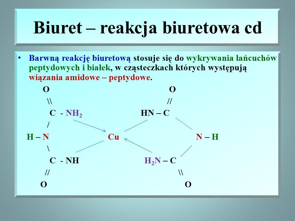 Biuret – reakcja biuretowa cd