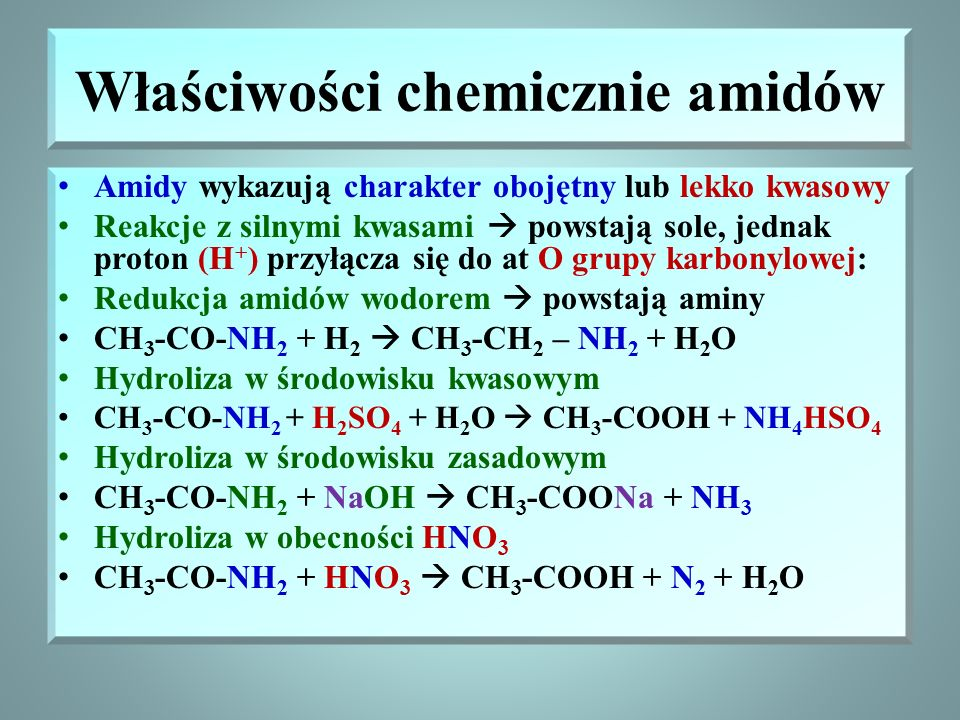 Właściwości chemicznie amidów