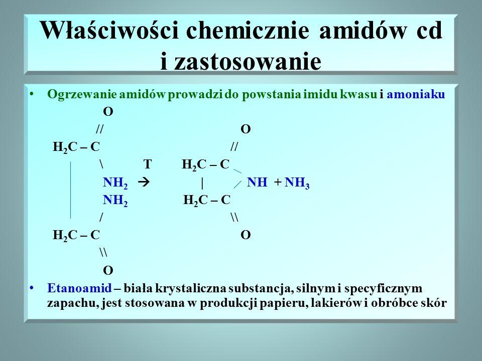 Właściwości chemicznie amidów cd i zastosowanie