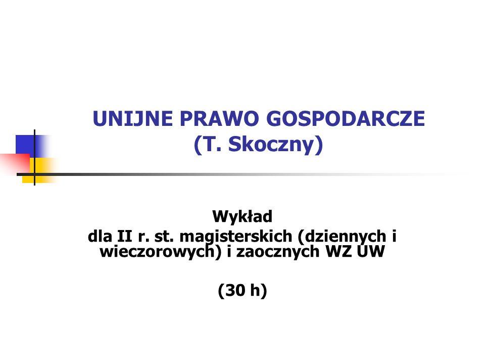 UNIJNE PRAWO GOSPODARCZE (T. Skoczny)