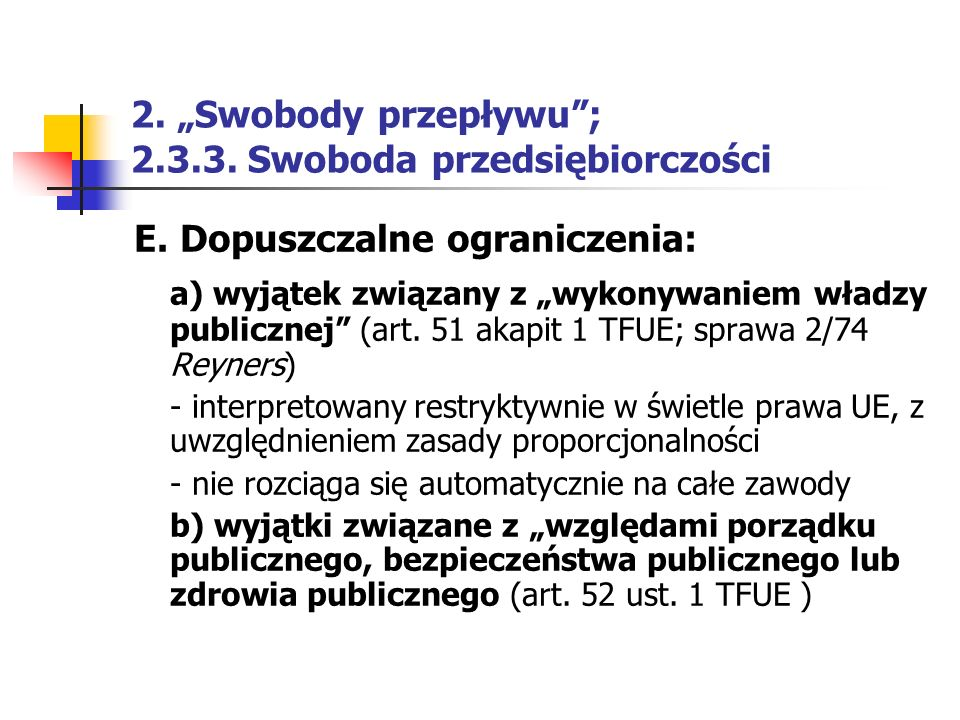 """2. """"Swobody przepływu ; 2.3.3. Swoboda przedsiębiorczości"""
