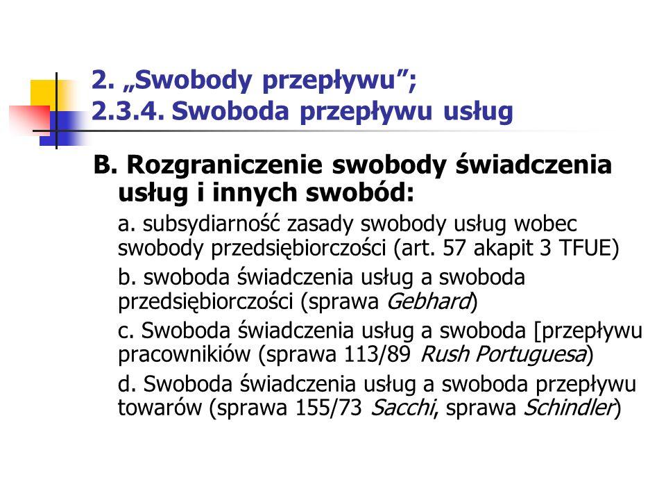 """2. """"Swobody przepływu ; 2.3.4. Swoboda przepływu usług"""