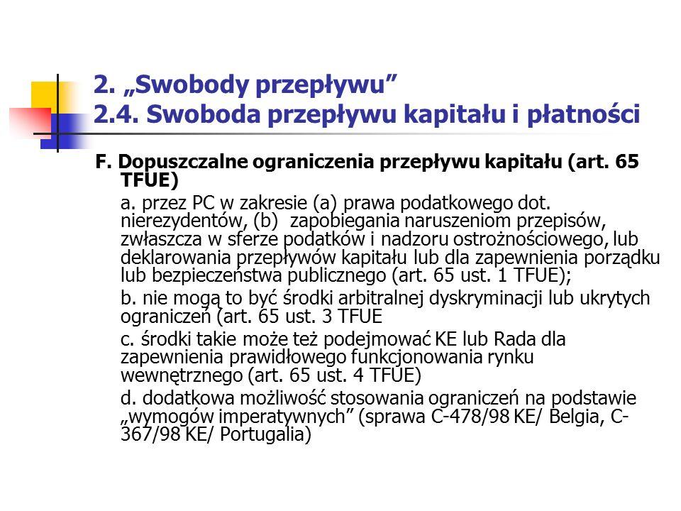 """2. """"Swobody przepływu 2.4. Swoboda przepływu kapitału i płatności"""