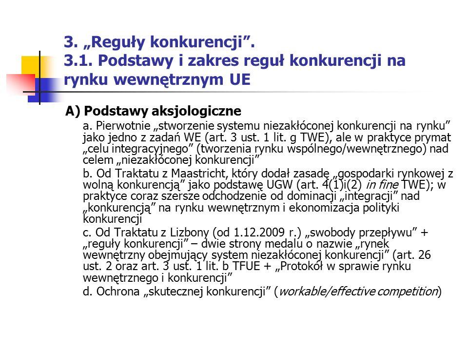 """3. """"Reguły konkurencji . 3.1. Podstawy i zakres reguł konkurencji na rynku wewnętrznym UE"""
