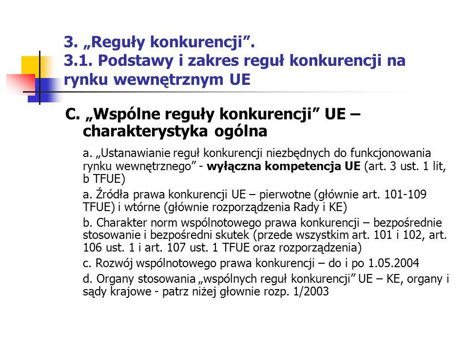 """C. """"Wspólne reguły konkurencji UE – charakterystyka ogólna"""