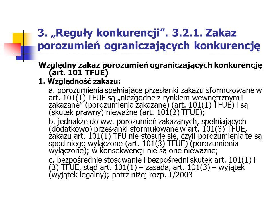 """3. """"Reguły konkurencji . 3.2.1. Zakaz porozumień ograniczających konkurencję"""