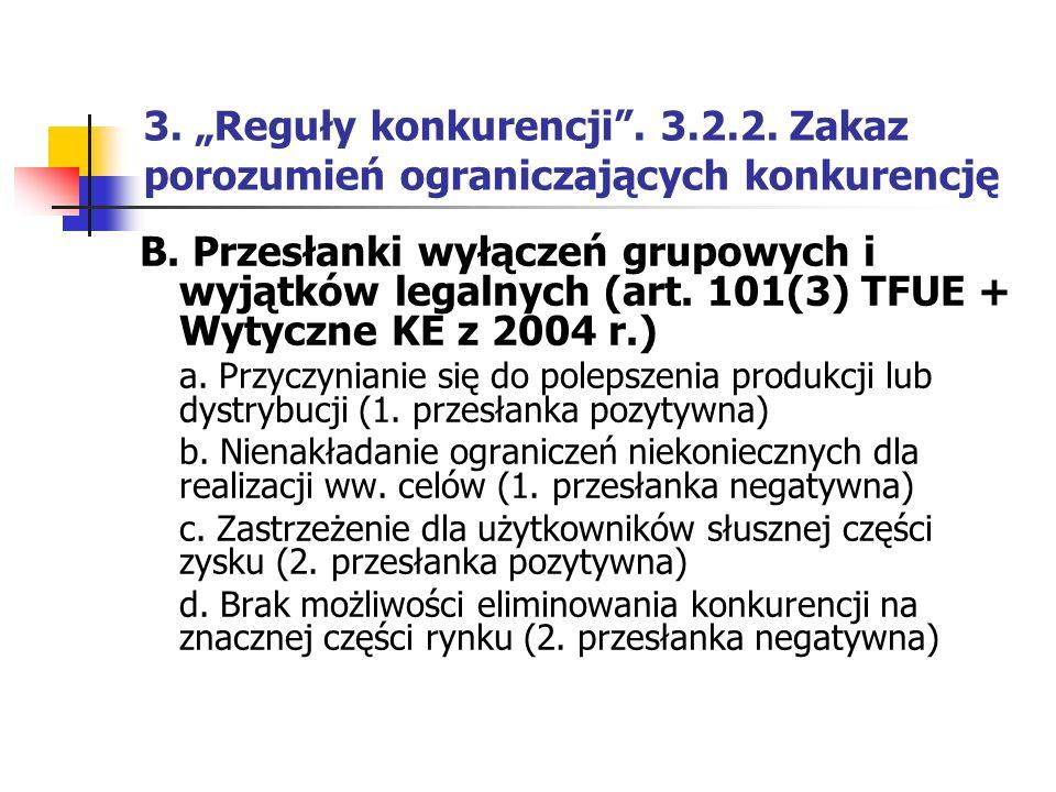 """3. """"Reguły konkurencji . 3.2.2. Zakaz porozumień ograniczających konkurencję"""
