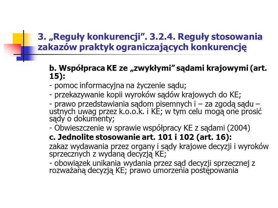 """b. Współpraca KE ze """"zwykłymi sądami krajowymi (art. 15):"""