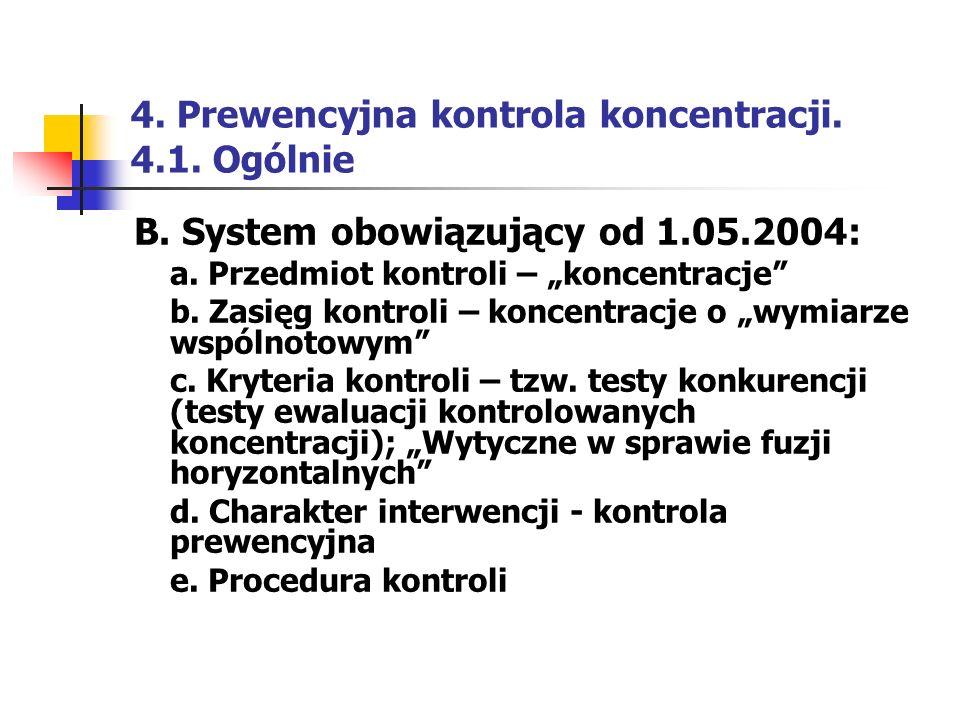 4. Prewencyjna kontrola koncentracji. 4.1. Ogólnie