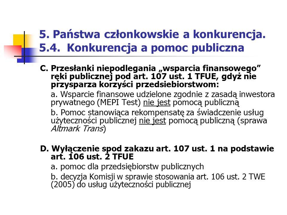 5. Państwa członkowskie a konkurencja. 5. 4