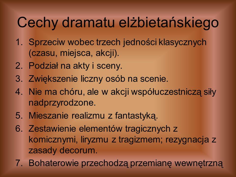 Cechy dramatu elżbietańskiego