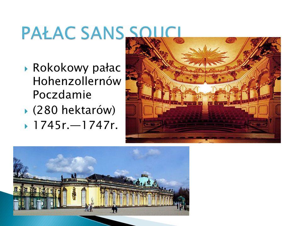 PAŁAC SANS SOUCI Rokokowy pałac Hohenzollernów w Poczdamie