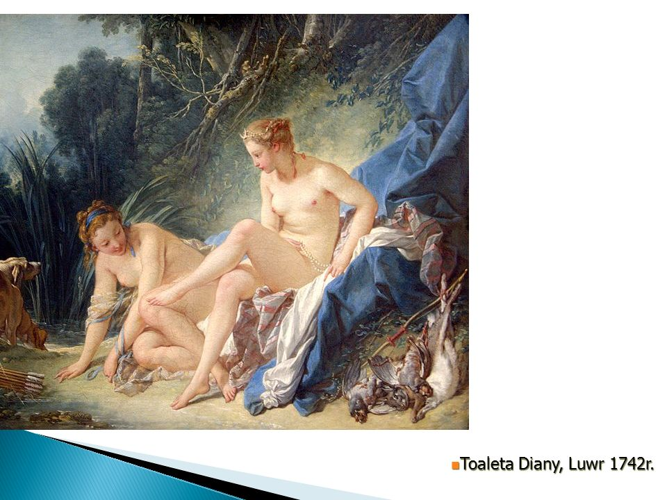 Toaleta Diany Luwr 1742r. Toaleta Diany, Luwr 1742r.