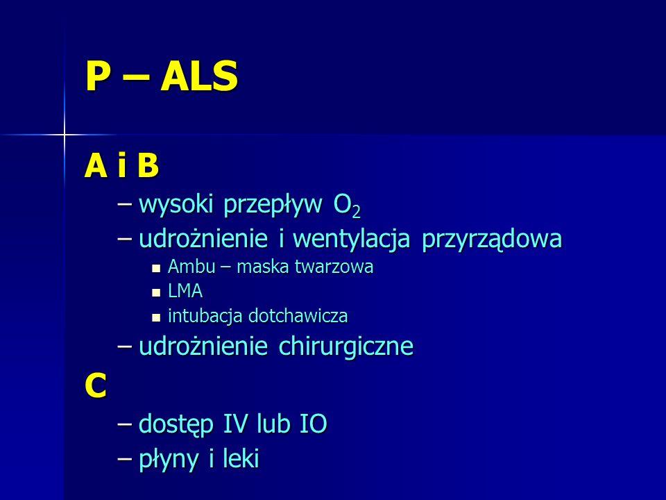 P – ALS A i B C wysoki przepływ O2