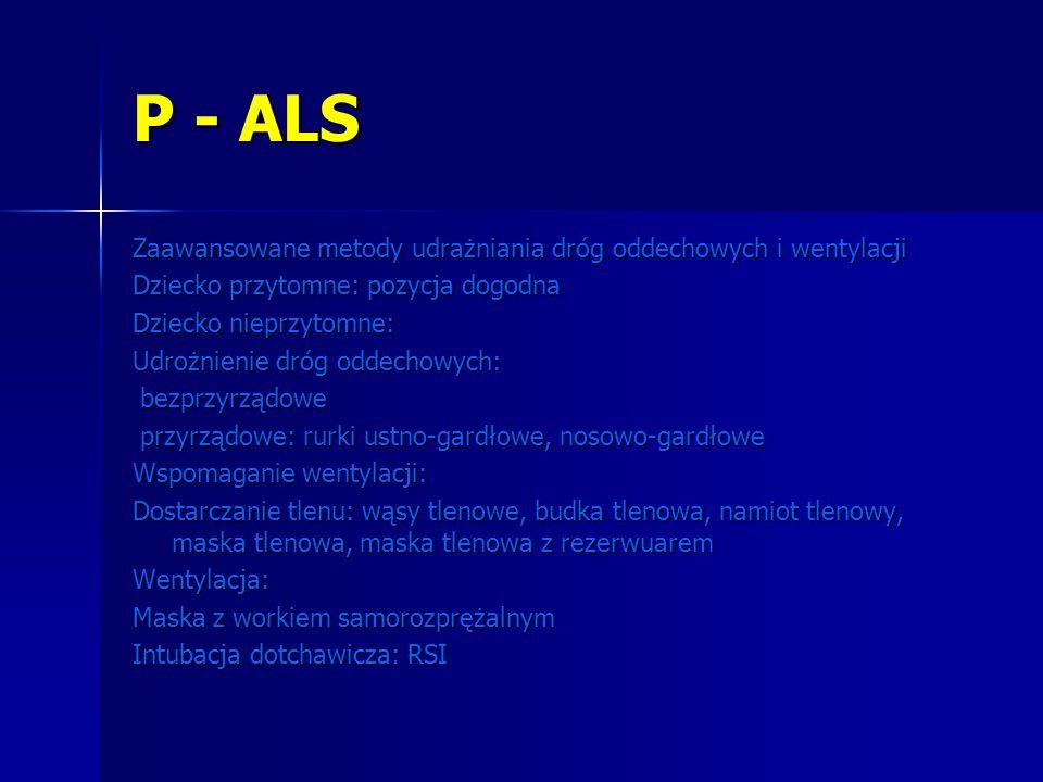 P - ALS Zaawansowane metody udrażniania dróg oddechowych i wentylacji
