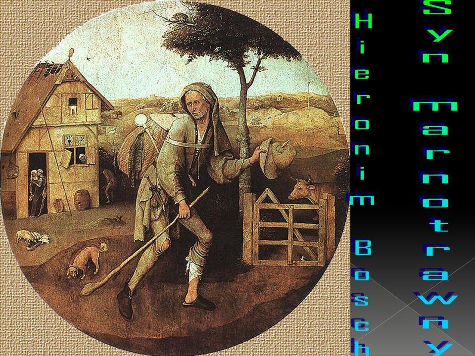 Syn marnotrawny Hieronim Bosch