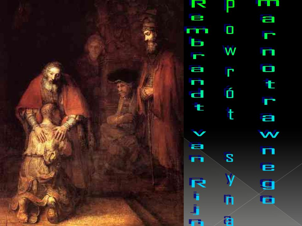 marnotrawnego Rembrandt van Rijn Powrót syna