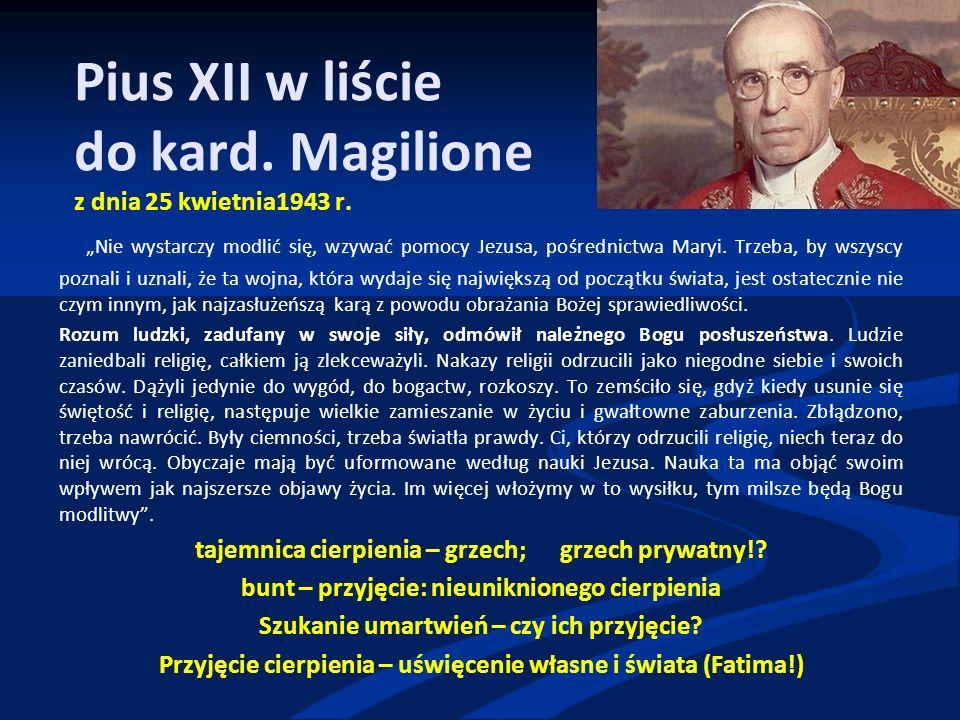 Pius XII w liście do kard. Magilione z dnia 25 kwietnia1943 r.